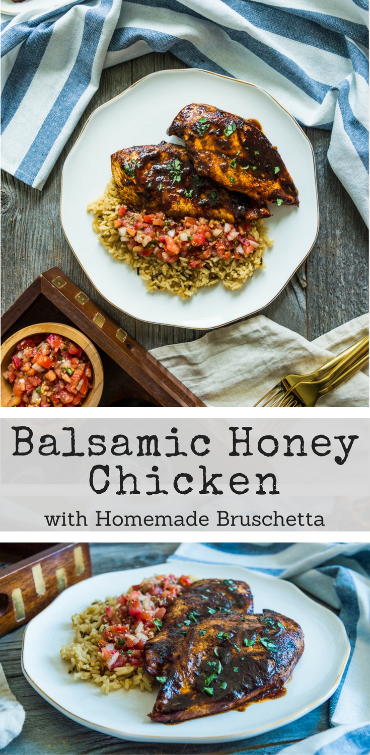 Chicken covered in a honeyed balsamic vinaigrette base and topped with homemade bruschetta